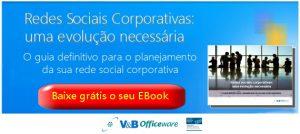 Redes Sociais Corporativas: Uma Evolução Necessária